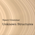 Space Grammar: Unknown Structures - interjú Horváth Viktorral