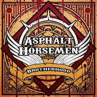 Asphalt Horsemen: Broterhood (2016)