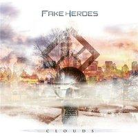 Fake Heroes: Clouds (2015)