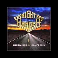 Ügyeletes kedvenc 38. - Night Ranger: Follow Your Heart (Somewhere In California, 2011)