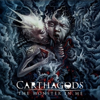 Carthagods: The Monster In Me (2019)