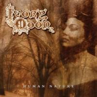 Ivory Moon: Human Nature (2007)