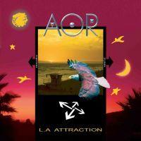 AOR: L. A. Attraction (2006)