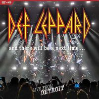 Def Leppard: And There Will Be A Next Time – Live In Detroit DVD+2CD (2018)