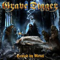 Grave Digger: Healed By Metal (2017)