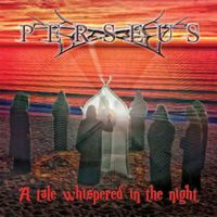 Perseus: A Tale Whispered In The Night (2016)