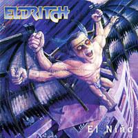 Eldritch: El Nino (1998; 2007)