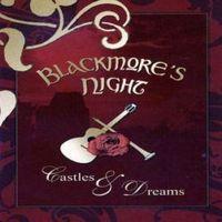 Blackmore's Night: Castles & Dreams (2005)