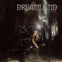 Dreamland: Eye For An Eye (2007)