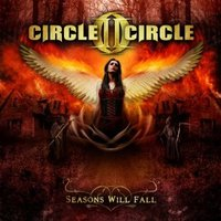 Circle II Circle: Seasons Will Fall (2013)