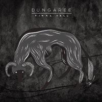 Dungaree: Final Yell EP (2015)