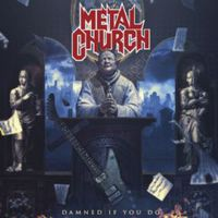 Metal Church: Damned If You Do (2018)