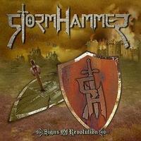 Stormhammer: Signs Of Revolution (2009)