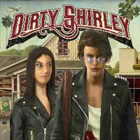 Dirty Shirley: Dirty Shirley (2020)