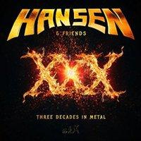 Kai Hansen & Friends: XXX – Three Decades In Metal (2016)