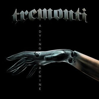 Tremonti: A Dying Machine (2018)