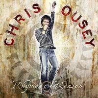 Chris Ousey: Rhyme And Reason (2011)