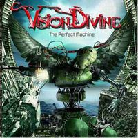 Vision Divine: The Perfect Machine (2005)