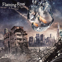 Flaming Row: Mirage – A Portrayal Of Figures (2014)