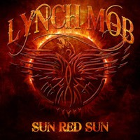 Lynch Mob: Sun Red Sun (2014)