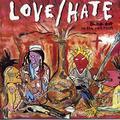 Elfeledett jeles mesterremekek 39. – Love/Hate: Blackout In The Red Room (1990)