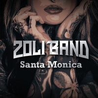 Zoli Band: Santa Monica (2019)