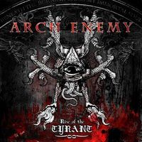 Arch Enemy: Rise Of The Tyrant (2007)