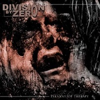 Division By Zero: Tyranny Of Therapy (2007)