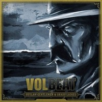 Volbeat: Outlaw Gentlemen And Shady Ladies (2013)