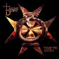 Taking Dawn: Time To Burn (2010)