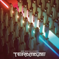 Teramaze: Are We Soldiers (2019)