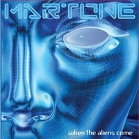 Dave Martone: When The Aliens Come (2007)