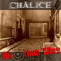 Chalice: Shotgun Alley (2005)