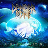 Danger Zone: Closer To Heaven (2016)
