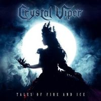 Crystal Viper: Tales Of Fire And Ice (2019)