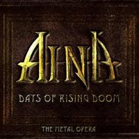 Aina: Days Of Rising  Doom (The Metal Opera, 2003)
