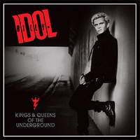 Billy Idol: Kings & Queens Of The Underground (2014)