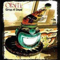 OHM: Circus Of Sound (2008)