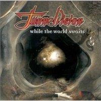 Ügyeletes kedvenc 9. - TunnelVision: Days Of Joy And Bliss (While The World Awaits, 1999)