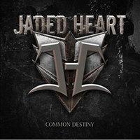 Jaded Heart: Common Destiny (2012)