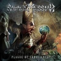 Savage Messiah: Plague Of Conscience (2012)