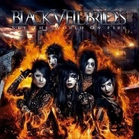 Black Veil Brides: Set The World On Fire (2011)