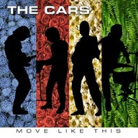 The Cars: Move Like This (2011)