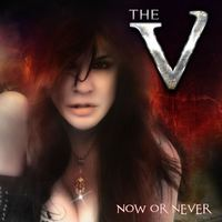 The V: Now Or Never (2015)
