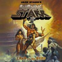 Jack Starr's Burning Starr: Land Of The Dead (2011)
