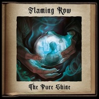 Flaming Row: The Pure Shine (2019)