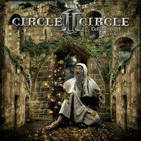 Circle II Circle: Delusions Of Grandeur (2008)