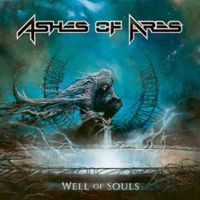 Ashes Of Ares: Well Of Souls (2018)