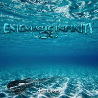 Enigmatic Infinity: Azure EP (2017)