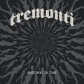 Tremonti: Marching In Time (2021)